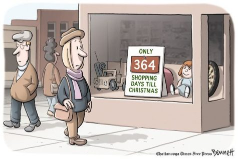 """Only 364 shopping days till Christmas!"" from Chattanooga Times Free Press by Clay Bennett"