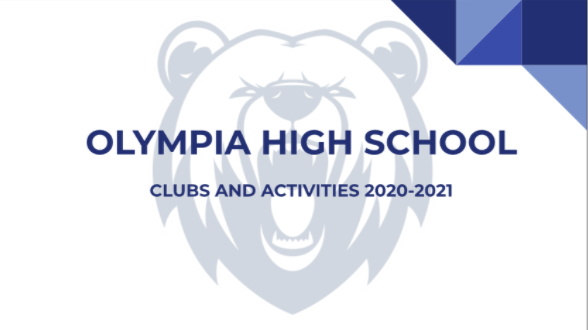 Clubs Slideshow, Source: Clubs page on the Olympia High School Website.